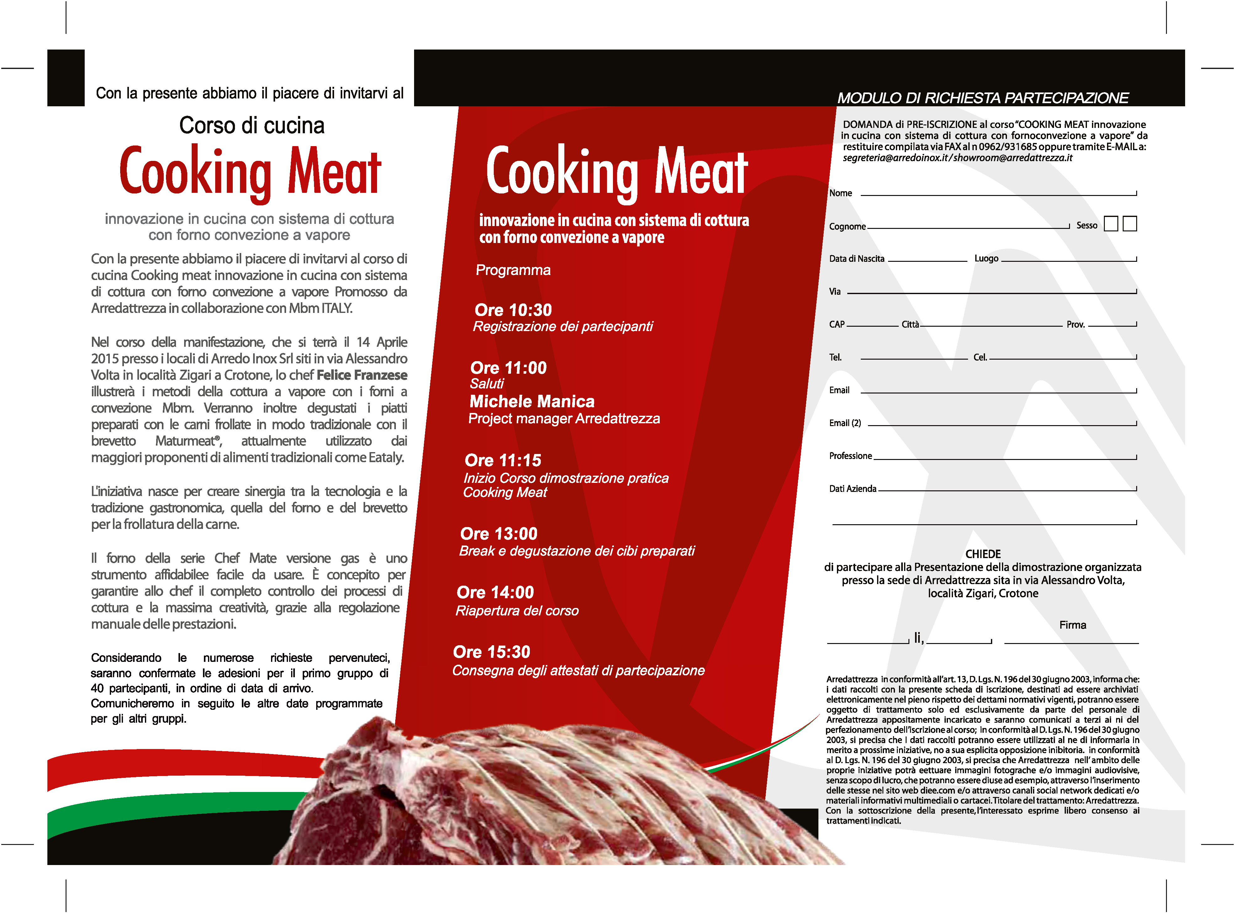 Arredattrezza corso cooking meat aprile 2015 for Arredo inox crotone